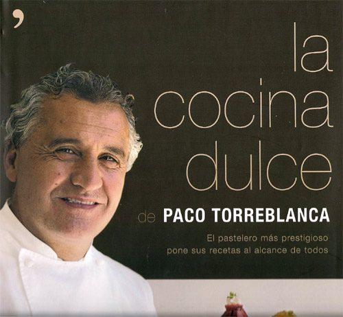 La cocina dulce, de Paco Torreblanca
